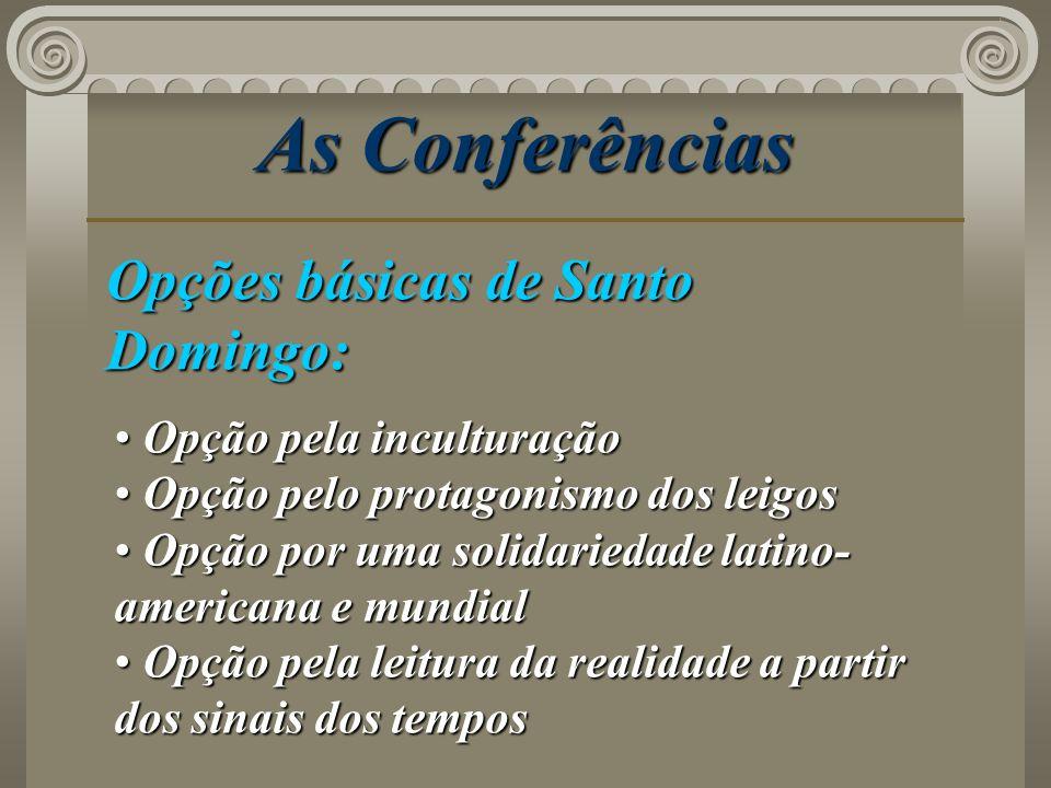 As Conferências Opções básicas de Santo Domingo: