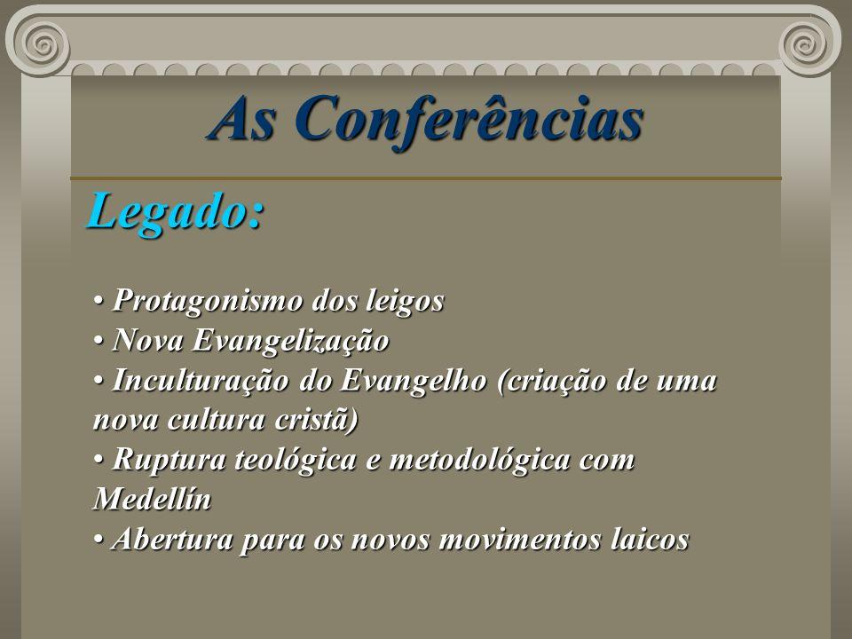 As Conferências Legado: Protagonismo dos leigos Nova Evangelização