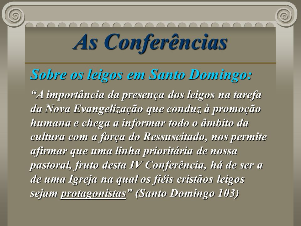 As Conferências Sobre os leigos em Santo Domingo: