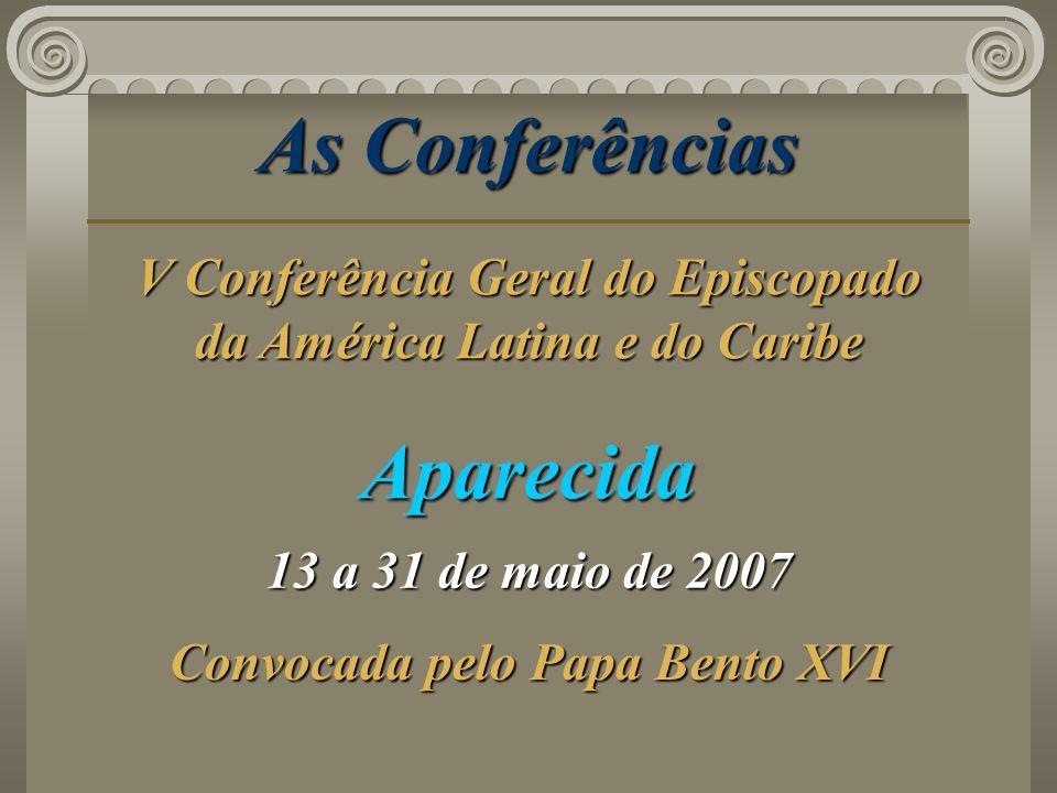 As Conferências Aparecida