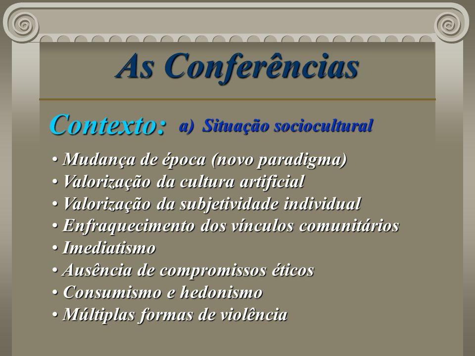 As Conferências Contexto: Situação sociocultural