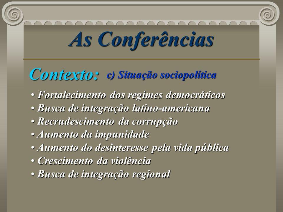 As Conferências Contexto: c) Situação sociopolítica