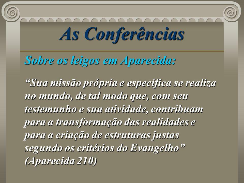 As Conferências Sobre os leigos em Aparecida:
