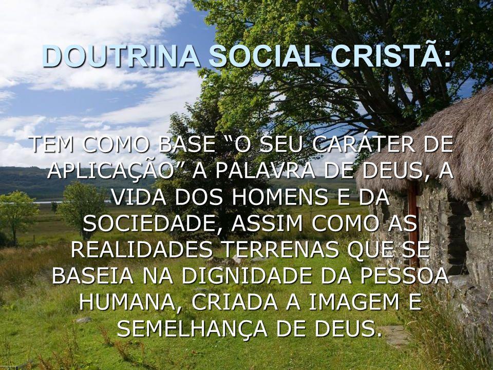DOUTRINA SOCIAL CRISTÃ: