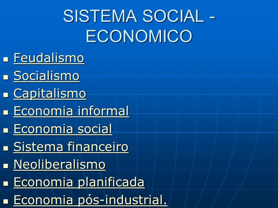 SISTEMA SOCIAL - ECONOMICO