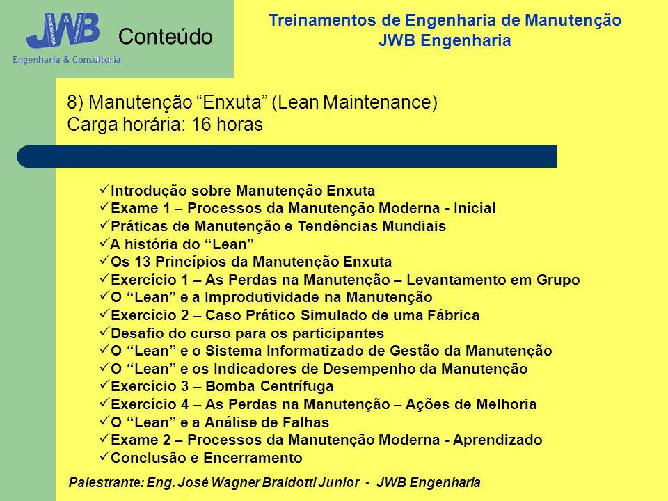 Conteúdo 8) Manutenção Enxuta (Lean Maintenance)
