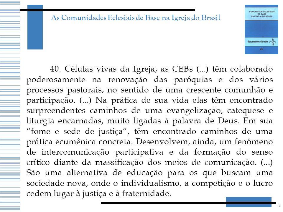 As Comunidades Eclesiais de Base na Igreja do Brasil