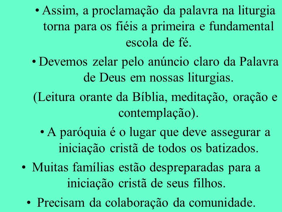 (Leitura orante da Bíblia, meditação, oração e contemplação).