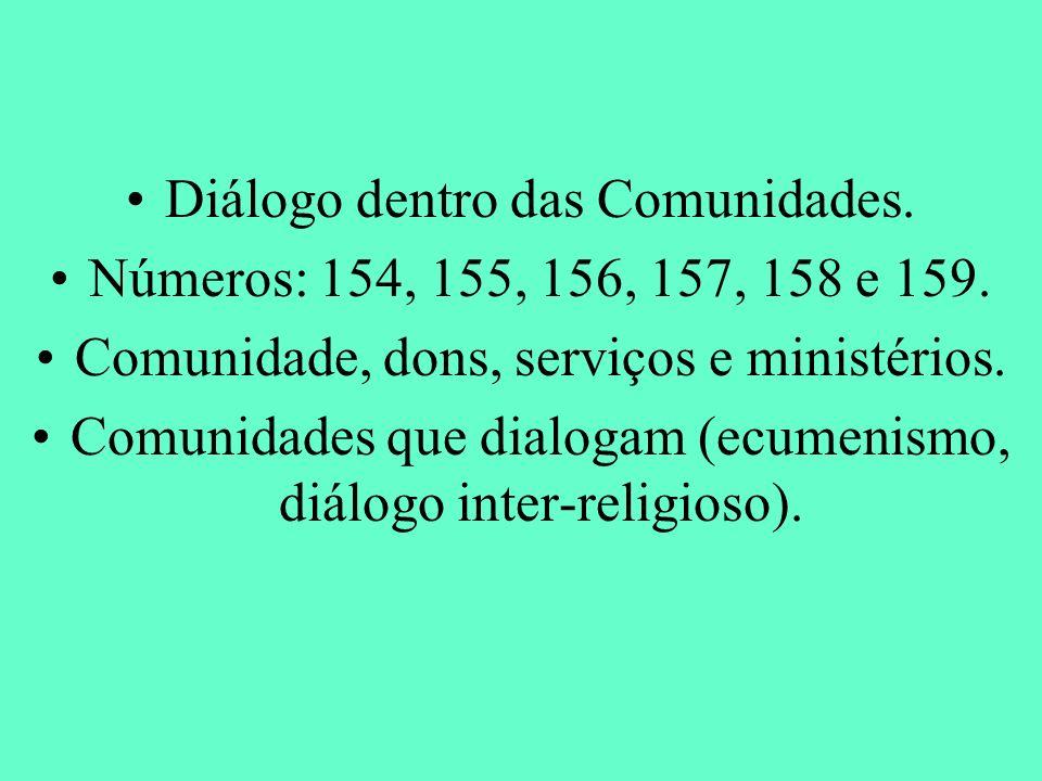 Diálogo dentro das Comunidades.