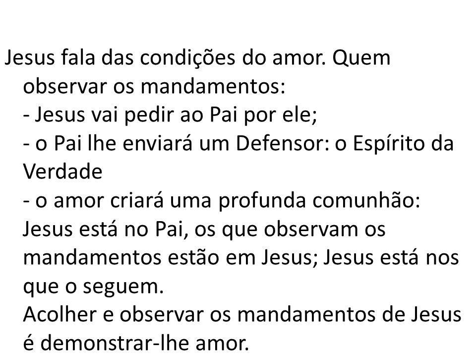 Jesus fala das condições do amor
