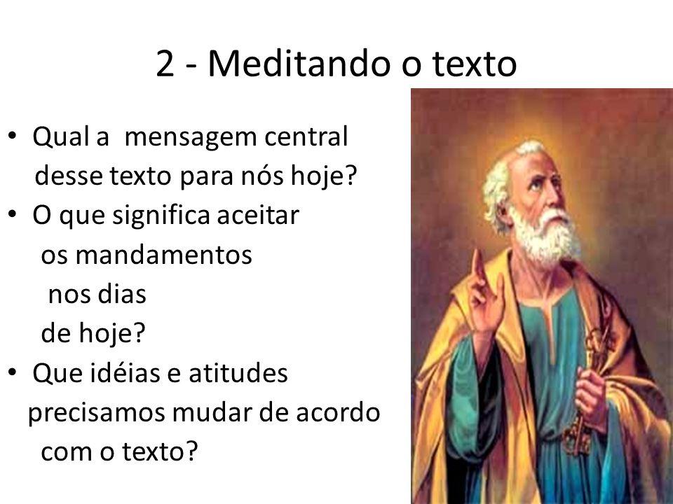 2 - Meditando o texto Qual a mensagem central