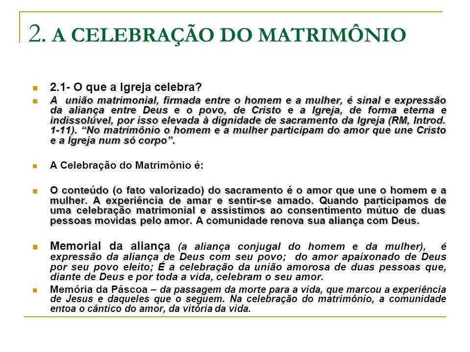 2. A CELEBRAÇÃO DO MATRIMÔNIO