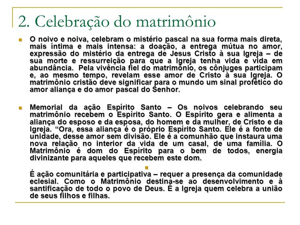 2. Celebração do matrimônio