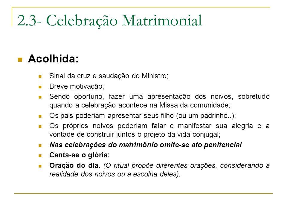 2.3- Celebração Matrimonial