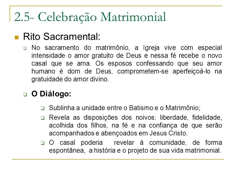 2.5- Celebração Matrimonial