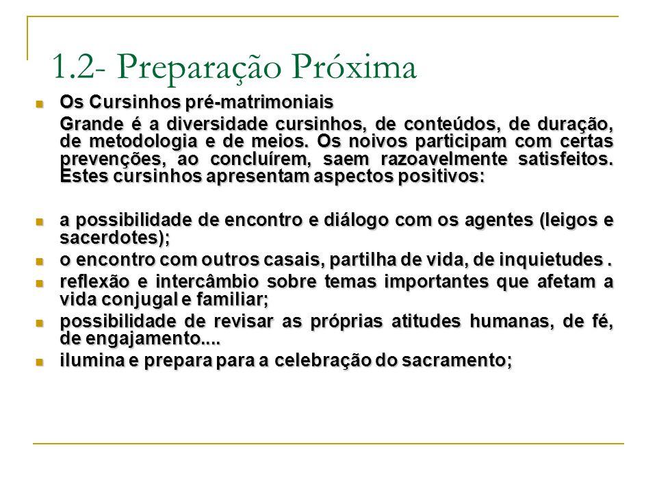 1.2- Preparação Próxima Os Cursinhos pré-matrimoniais
