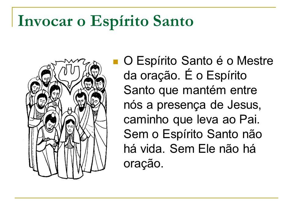 Invocar o Espírito Santo