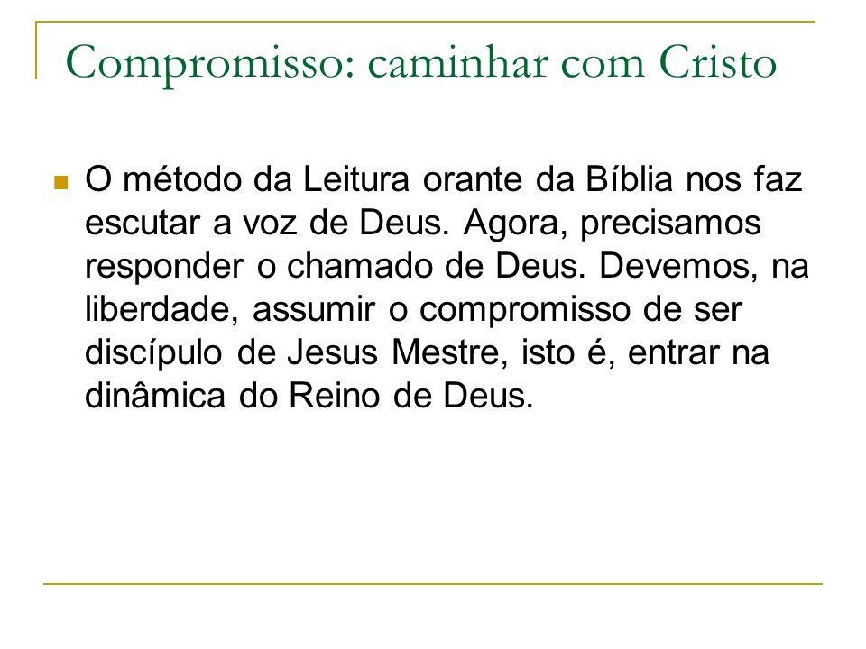 Compromisso: caminhar com Cristo