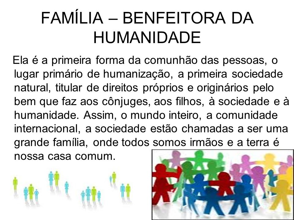 FAMÍLIA – BENFEITORA DA HUMANIDADE
