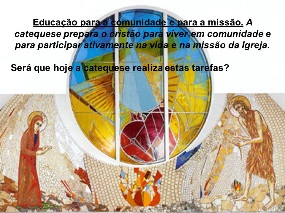 Educação para a comunidade e para a missão