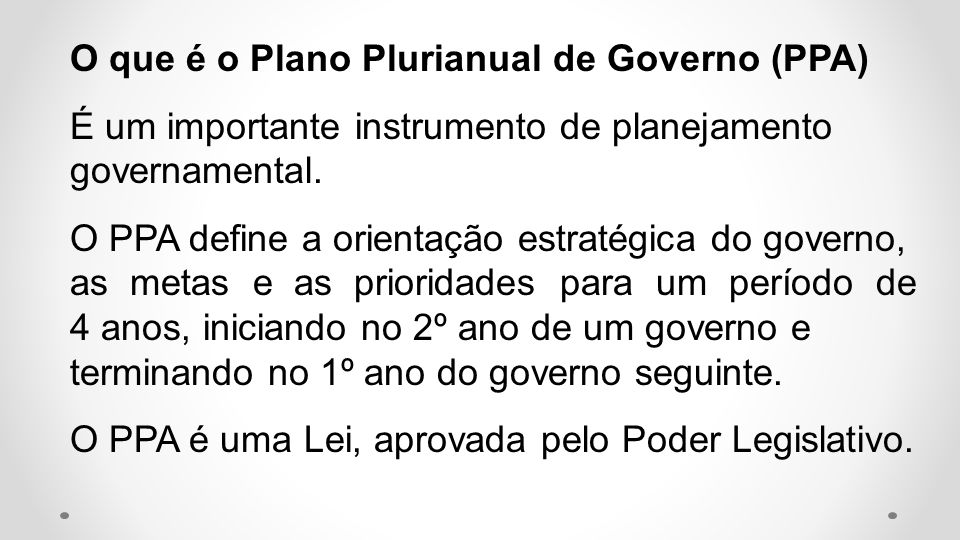 O que é o Plano Plurianual de Governo (PPA)