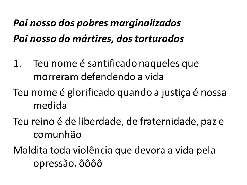 Pai nosso dos pobres marginalizados