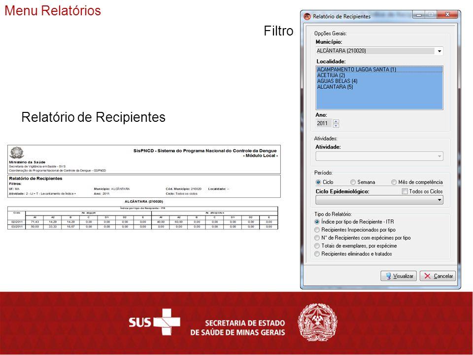 Menu Relatórios Filtro Relatório de Recipientes