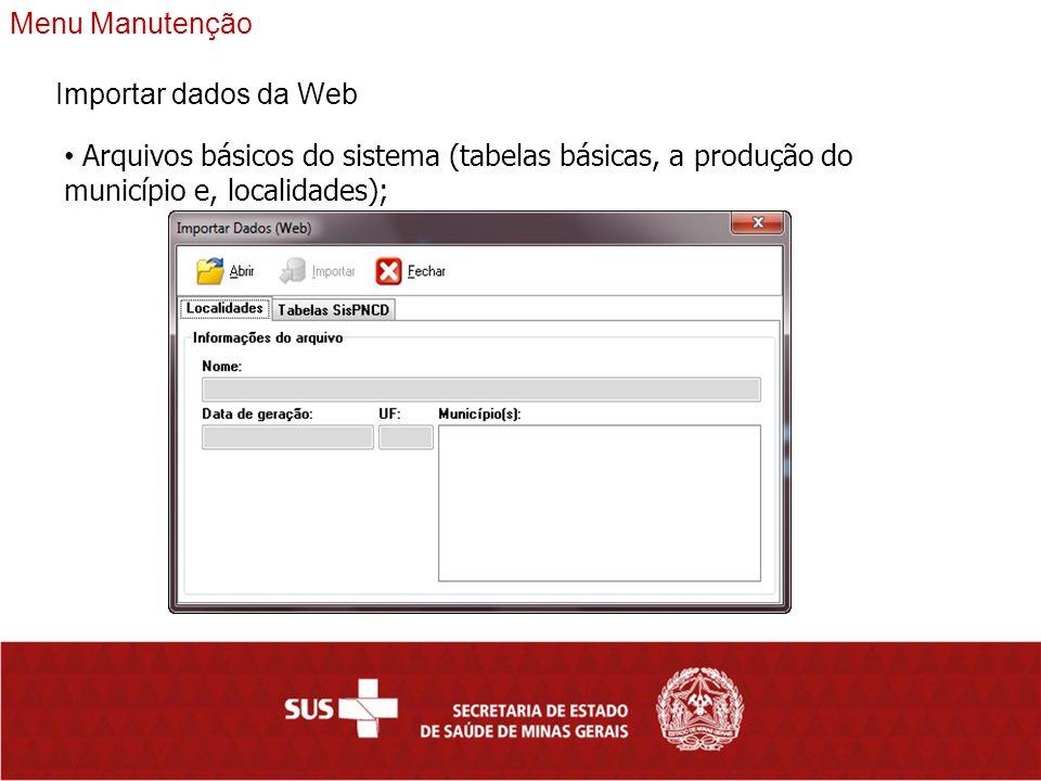 Menu Manutenção Importar dados da Web.