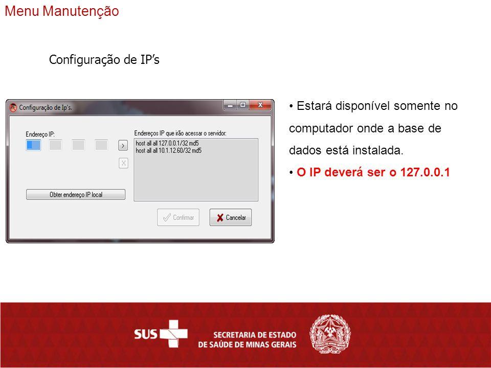 Menu Manutenção Configuração de IP's
