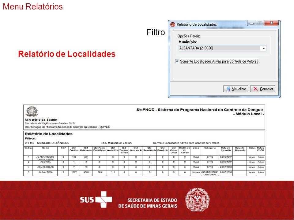Menu Relatórios Filtro Relatório de Localidades