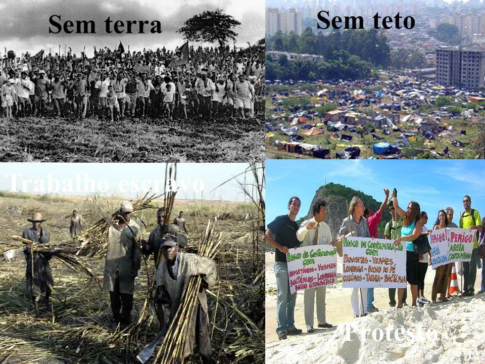 Sem teto Sem terra Trabalho escravo Protesto 12