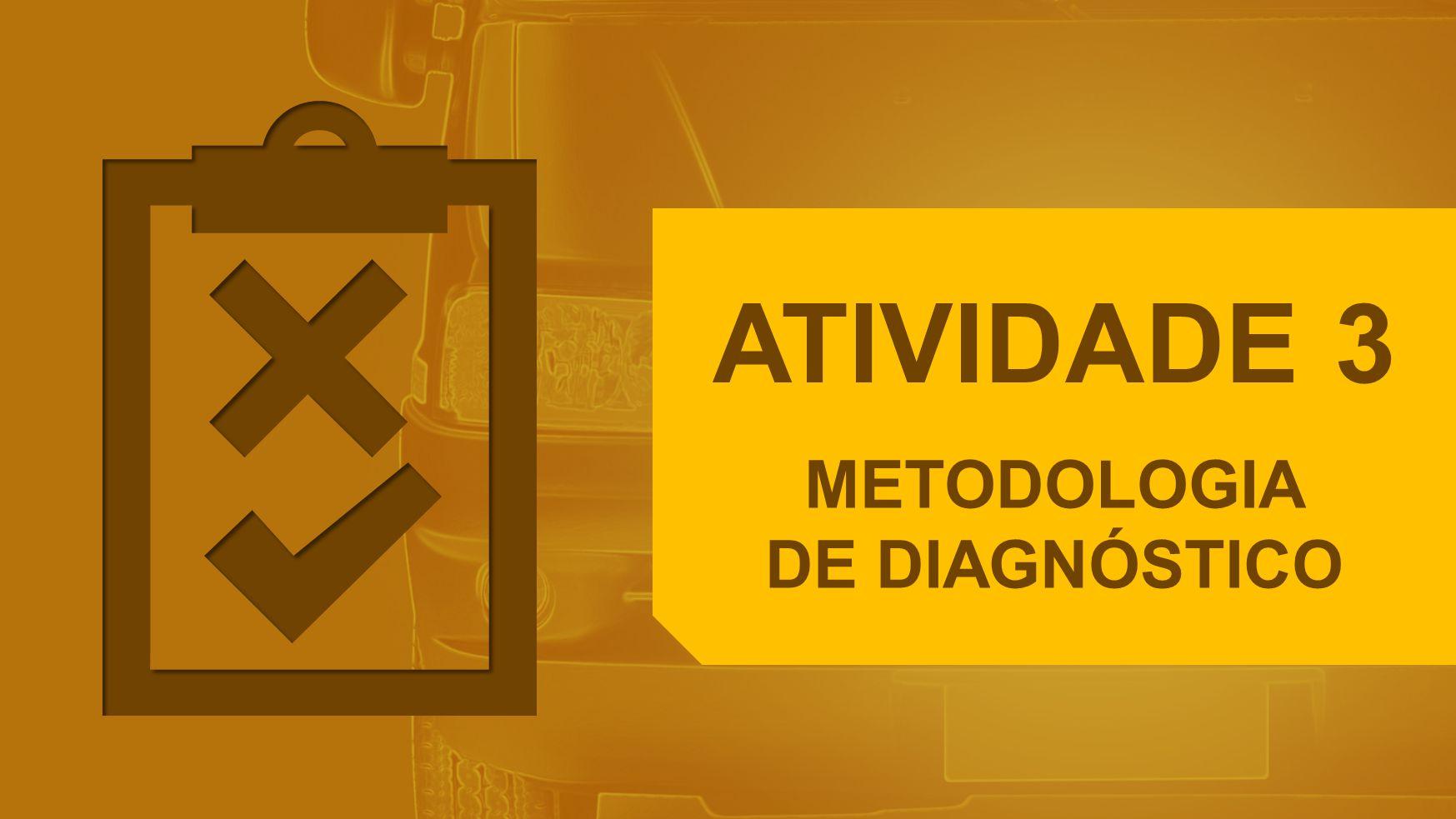 METODOLOGIA DE DIAGNÓSTICO