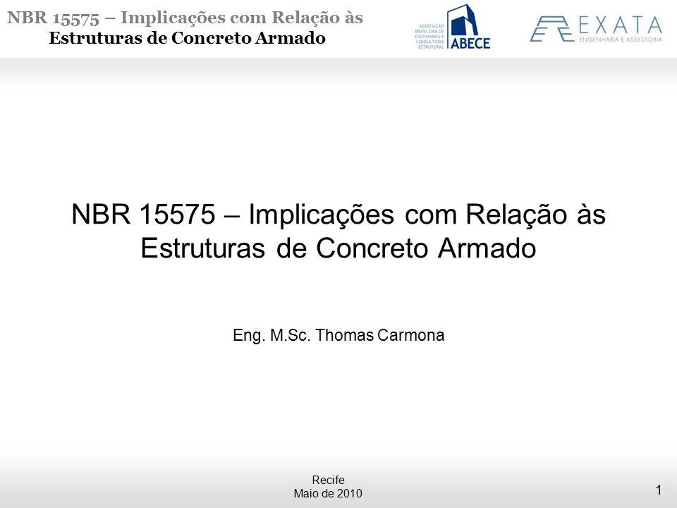 NBR 15575 – Implicações com Relação às Estruturas de Concreto Armado