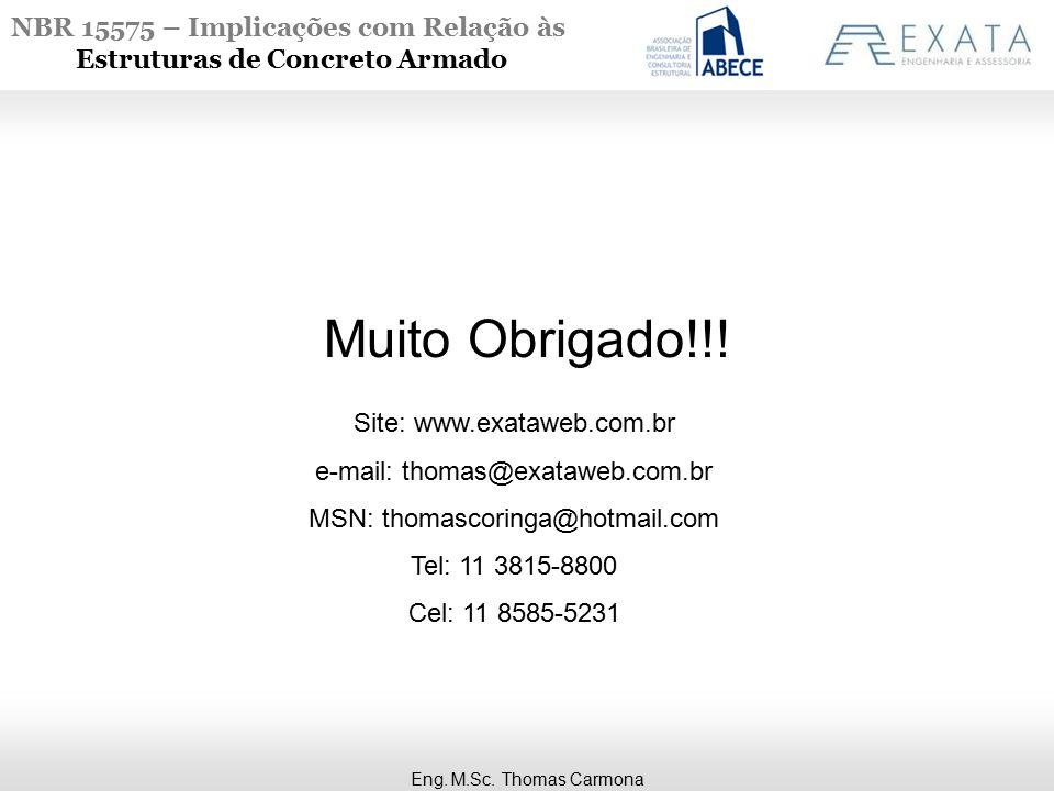 Muito Obrigado!!! Site: www.exataweb.com.br