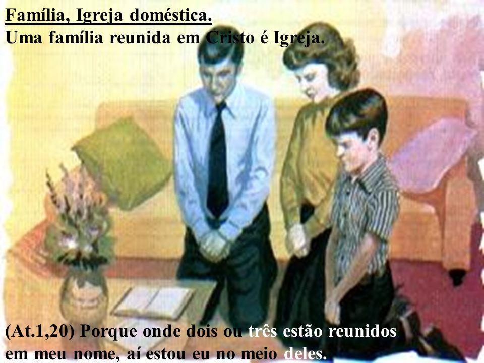 Família, Igreja doméstica.