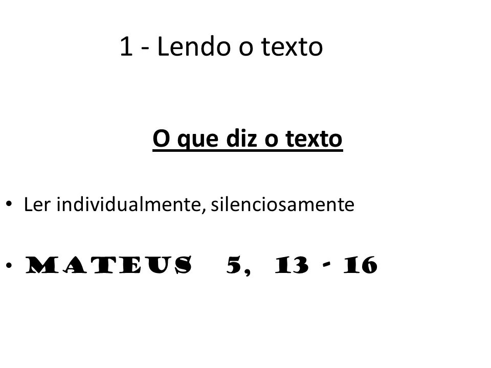 1 - Lendo o texto O que diz o texto