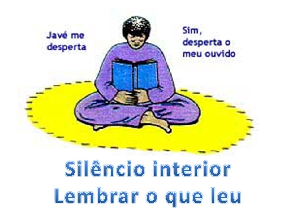 Silêncio interior Lembrar o que leu