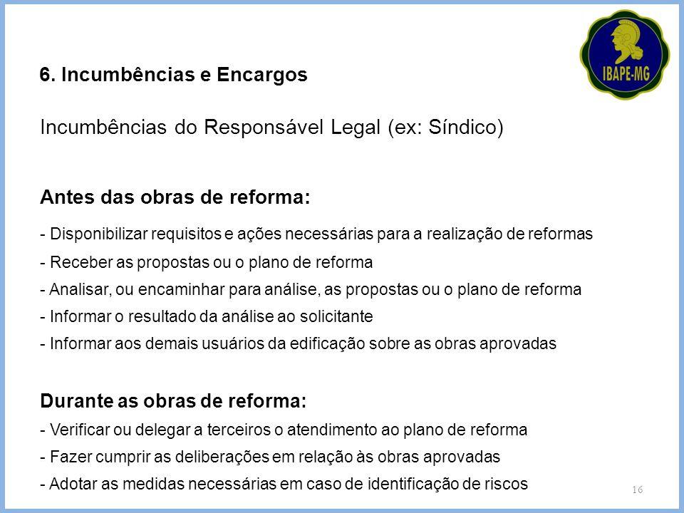 Incumbências do Responsável Legal (ex: Síndico)