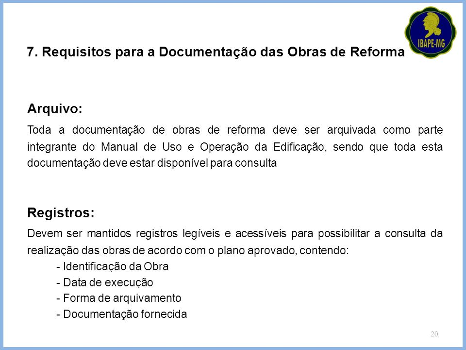 7. Requisitos para a Documentação das Obras de Reforma
