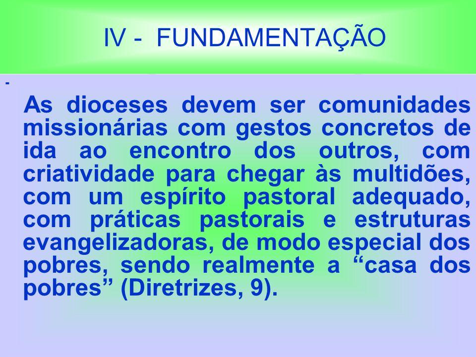 IV - FUNDAMENTAÇÃO -