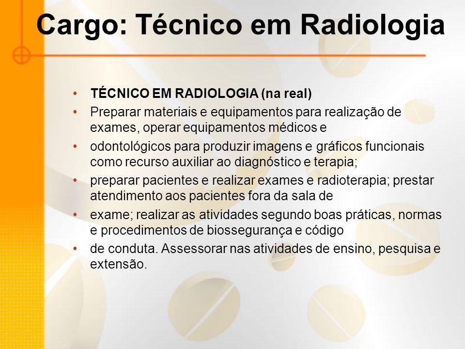 Cargo: Técnico em Radiologia
