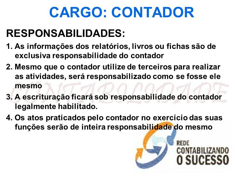 CARGO: CONTADOR RESPONSABILIDADES:
