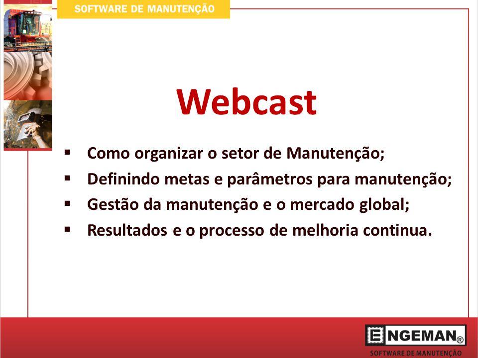 Webcast Como organizar o setor de Manutenção;