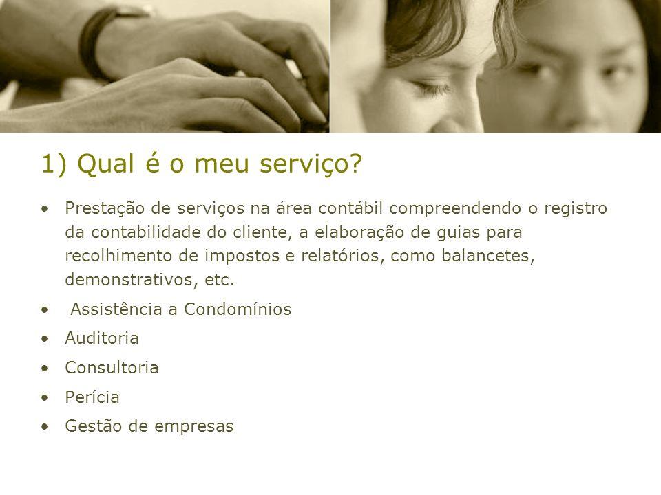 1) Qual é o meu serviço