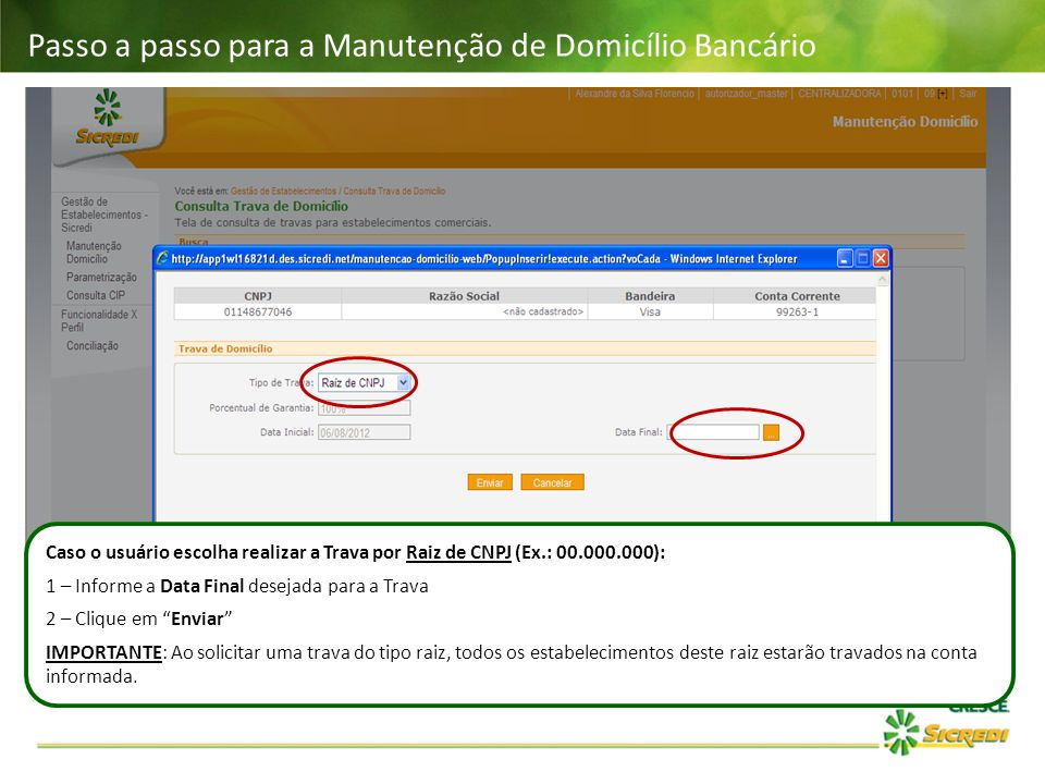 Passo a passo para a Manutenção de Domicílio Bancário