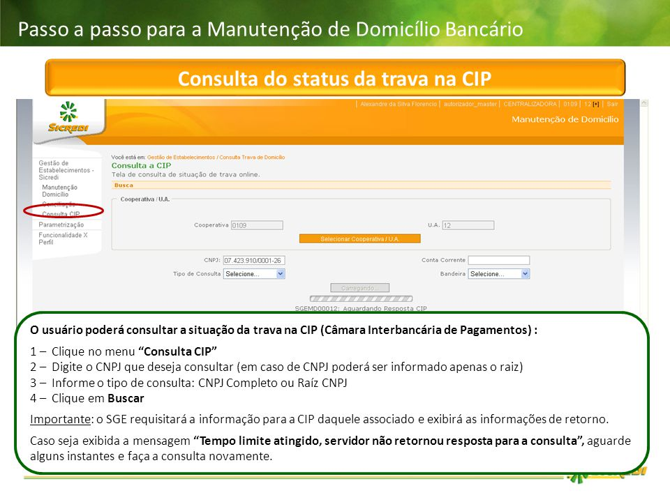 Consulta do status da trava na CIP