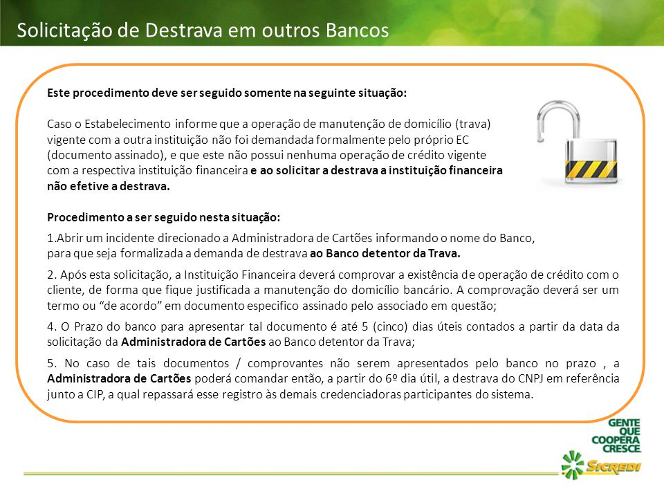 Solicitação de Destrava em outros Bancos