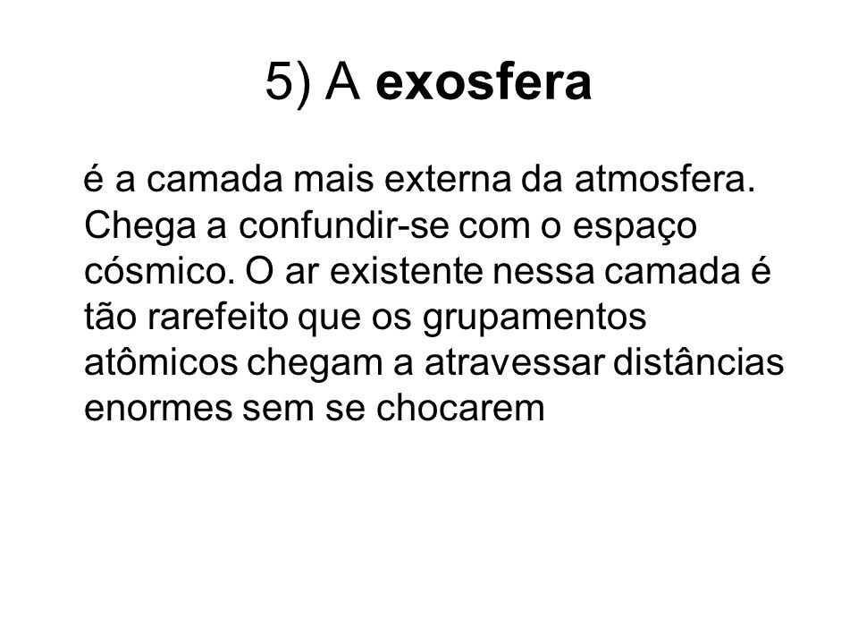 5) A exosfera
