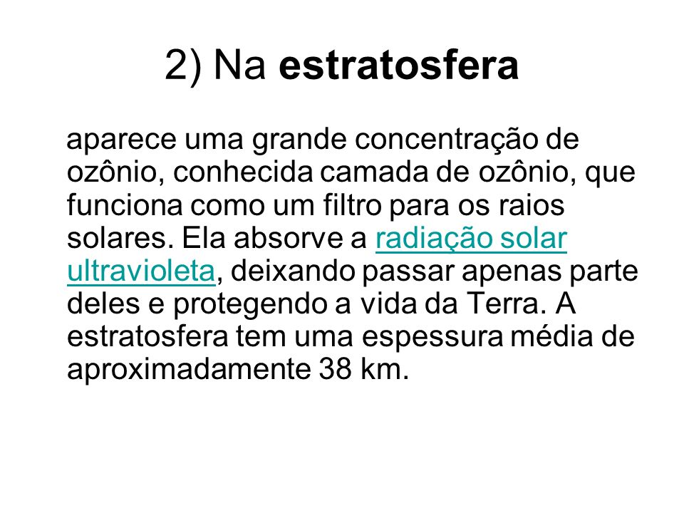 2) Na estratosfera