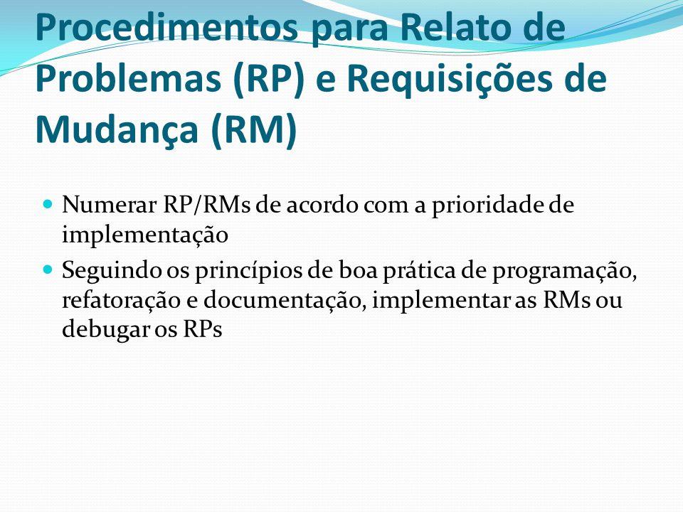 Procedimentos para Relato de Problemas (RP) e Requisições de Mudança (RM)